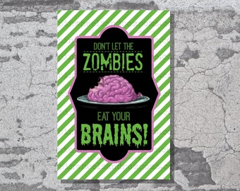 Zombies Printable: Don't let the zombies eat your brains!