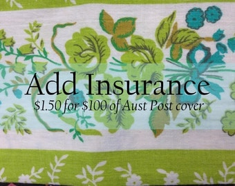 Add Insurance to your purchase