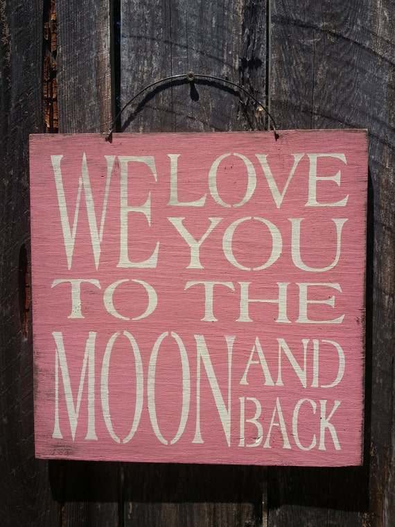 We love you to the moon and back sign, guess how much I love you, little nutbrown hare, nursery decor, child theme, 136