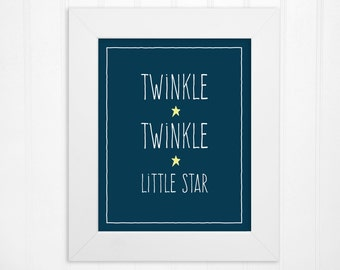 Twinkle Twinkle Little Star Instant Download - Nursery/Childs Room Decor - 5x7 and 8x10