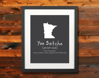 You Betcha MN State Phrase Poster: Minnesota Norwegian sayings, Wall Art, Silhoette, Digital, Print, Typography, Artwork - INSTANT DOWNLOAD