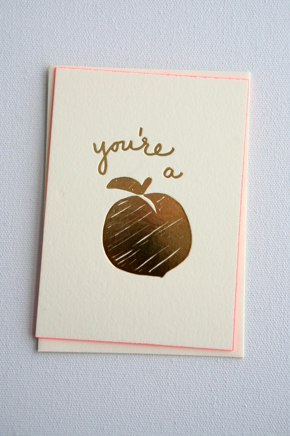 You're a Peach! Luxury Gold-Foil Letterpress Greeting Cards on 220 lb Crane Lettra with Hot Pink Painted Edges