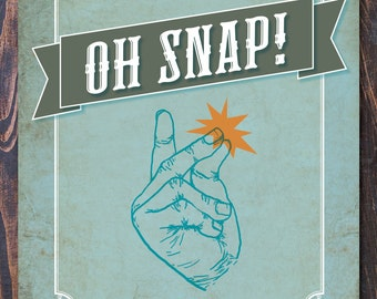 Oh Snap Giclee Art Print - FREE shipping in US, many sizes available. Fun Dorm Room art!