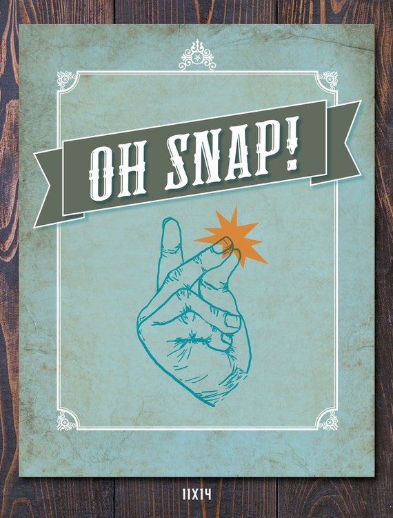 Oh Snap Giclee Art Print - FREE shipping in US, many sizes available. Great Graduation Gift, Fathers day gift, teacher gift idea, fun art