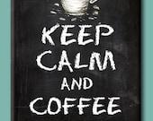 Keep Calm and Coffee On. Chalkboard style FRIDGE MAGNET