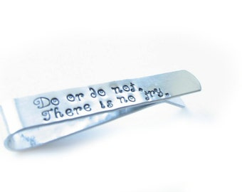 Do or Do not Tie Clip, Hand Stamped Personalized Tie Clip, Tie Clasp, Men Father Gift, Wedding Tie Bar, Groom Tie Clip