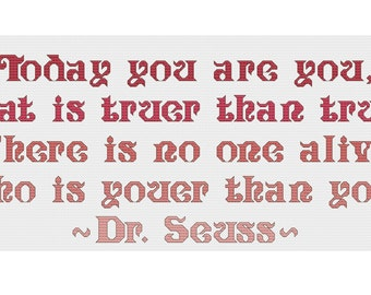 Cross stitch pattern - Dr Seuss quote - PDF - Youer Than You ombre - Instant Download