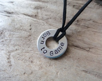 Born To Game Washer Pendant- Player PC Video Gaming Stamped Aluminum Washer - Game Player Geek Necklace on Black Suede