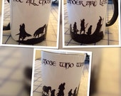 Not all those who wander are lost LOTR coffee mug