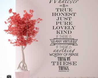 Bible Verse Wall Decal Whatever Is True Philippians 4:8 - Vinyl Wall Word Art