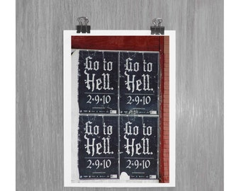 Go to hell - 4 x 6 photograph