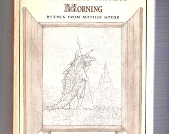 One Misty Moisty Morning-Mother Goose-Pic/Mitchell Miller-1st Ed 1971-HC/DJ - VG - 21 lesser-known rhymes with illustrations