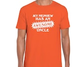 AWESOME UNCLE t-shirt funny t shirt my nephew has an awesome uncle t shirt gift  present gift for him