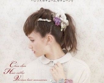 Easy Crochet Hair Accessories - Japanese Craft Book for Crocheting Patterns - Kawaii Crochet Chou Chou Pattern, Hairband Pattern - B777