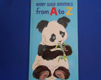 Baby Wild Animals From A to Z, a Vintage Children's Alphabet Board Book, 1973