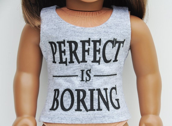 American Girl Clothes - Custom Graphic Tee - Grey, Perfect is Boring, Tank Top, Separates