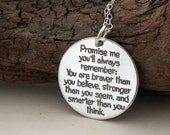 Promise me you'll always remember .. 925-silver necklace/key ring Handmade Jewelry inspirational quote .. graduation gift, empowering gift