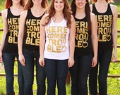 Bachelorette Party Tank Tops | Here Comes Trouble | Metallic Gold