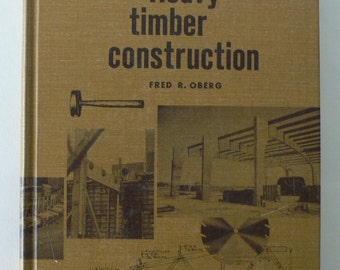 vintage book, Heavy Timber Construction 1968 from Diz Has Neat Stuff