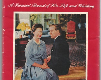 Princess Margaret - A Pictorial Record of her Life and Wedding
