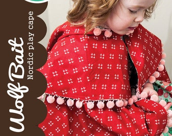 Lella Boutique - Wolf Bait - Nordic Play Cape - Little Red Riding Hood Coat - Pattern