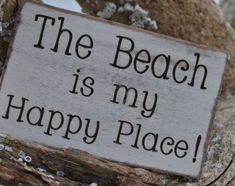 Rustic Beach Sign, The Beach Is My Happy Place Sign, Beach Cottage Sign, Engraved Beach Sign, Home Decor Beach Sign.