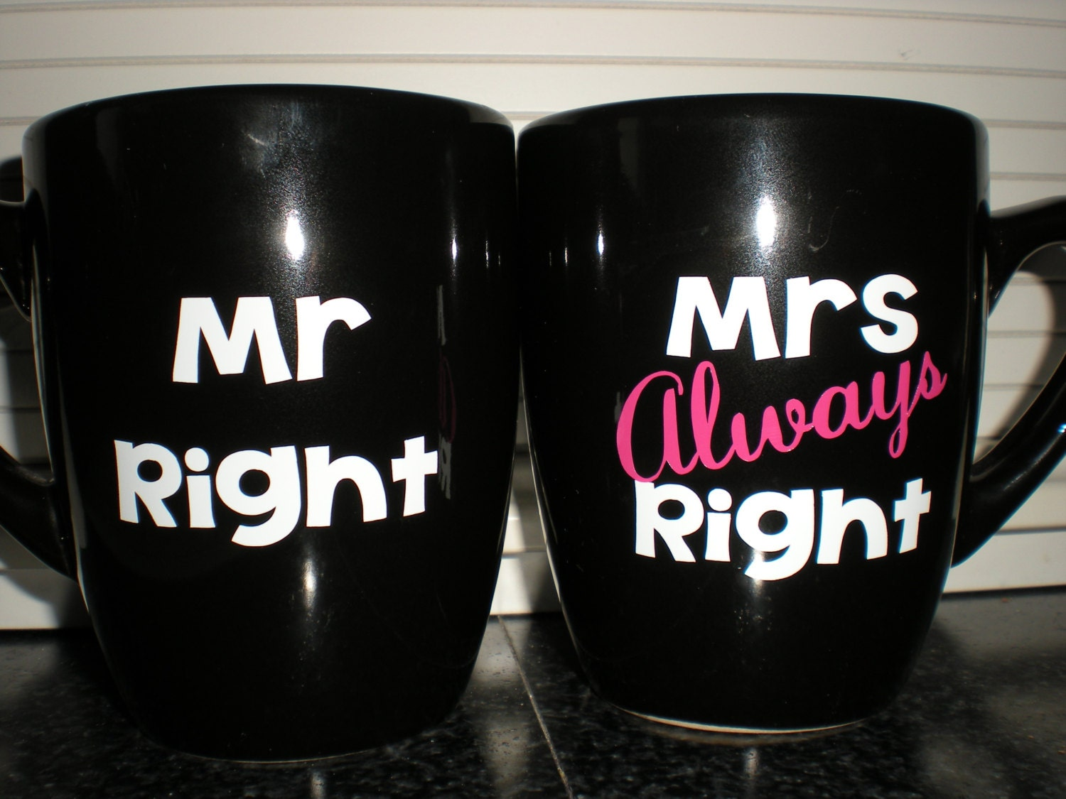 mr right and mrs always right coffee mug cup set just married. Black Bedroom Furniture Sets. Home Design Ideas