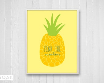 Pineapple Nursery Art, Tropical Fruit Print with inspirational quote, Yellow and Green, sunshine childrens art, gift for baby, kids decor
