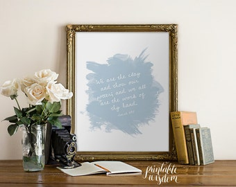 INSTANT DOWNLOAD Bible Verse Printable, Scripture Print Christian wall art decor poster, inspirational quote typography - Isaiah 64:8
