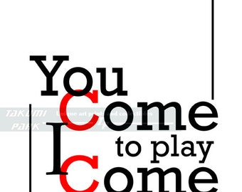 You Come To Play I Come To Win, Success Quote Print, Word Art, Inspirational Sports Quotes, Motivational Wall Decor, Typographic Print