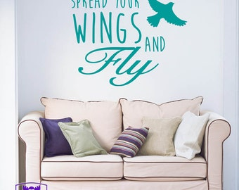 Spread Your Wings and Fly Typography Wall Decal