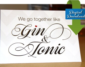 Gin and Tonic - Romantic Card - Funny Card - Cocktail Card - Romantic Cocktail Card - Digital Download