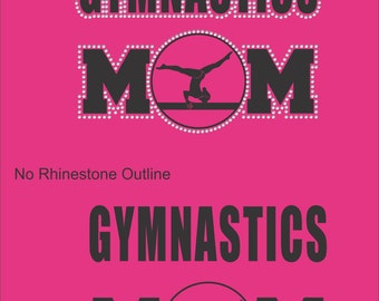 Gymnastics Mom T Shirt/ Gymnastics Mom Shirt/ Gymnastics Mom Gift/ Gymnast/ Vinyl Rhinestone Gymnastics Mom Short Sleeve T-Shirt Many Colors