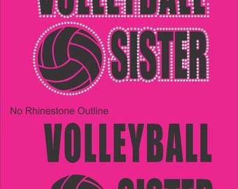 Volleyball Sister Shirt/ Rhinestone Volleyball Shirt/ Vinyl Rhinestone Volleyball Sister T Shirt/ Volleyball Sister T Shirts