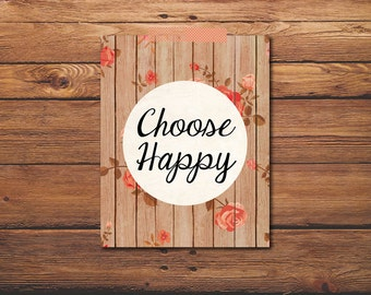 Quote Print - Choose Happy - Vintage Style Print - Quote Art - Happiness Quote - Inspirational Quote -  - Shabby Chic
