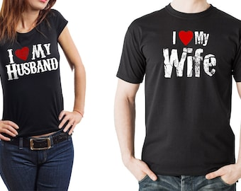 Couple T-shirts I Love My Wife I Love My Husband Gift For Husband Gift For Wife Anniversary Gift