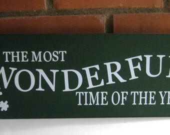It's the most Wonderful time of the year sign