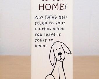 Dog Hair Welcome