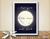 I love you to the moon and back Print,Printable Art Wall Decor,Nursery Quote Print,Instant Download,Nursery Printable Art,Baby Shower