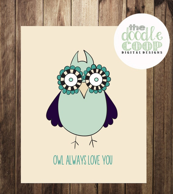 Items similar to Owl Always Love You, Nursery Printable ...