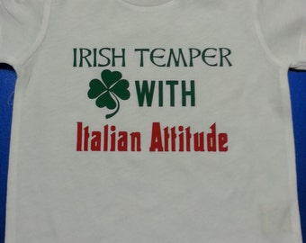 Irish Temper with Italian Attitude Kid's/Infant's T-Shirt or Bodysuit