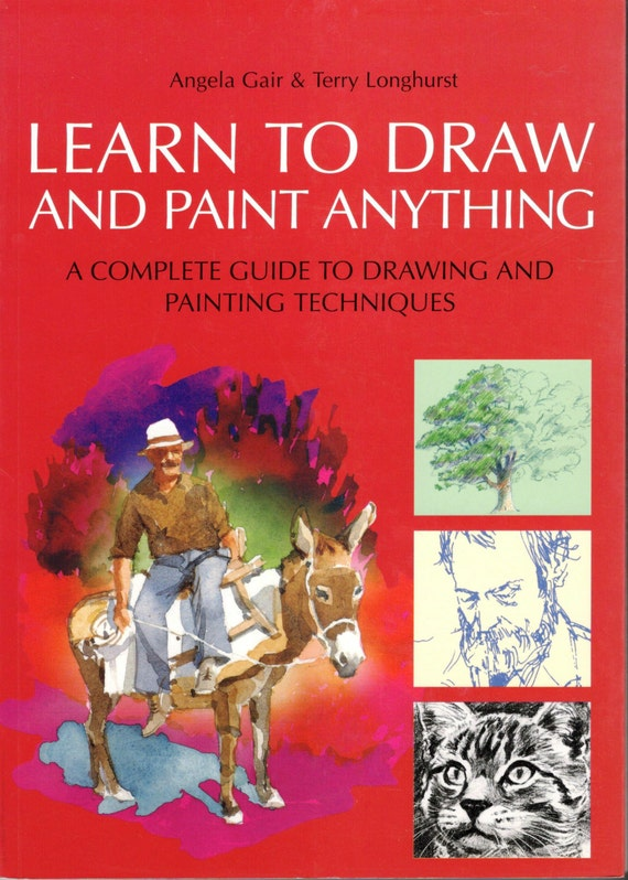 Learn to draw and paint anything by angela gair and terry for Learning to paint and draw