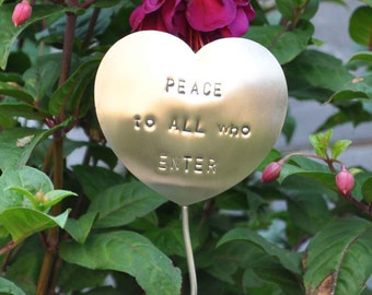 Peace To All Who Enter - Garden Marker, Garden Stake, Plant Poke made of Stainless Steel (No Rust!).