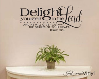 Scripture Wall Decal Delight Yourself In the Lord Psalm 37 Vinyl Wall Quote Home Family