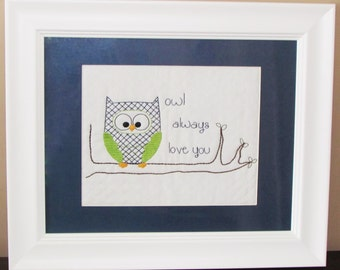 """8x10 """"Owl Always Love You"""" hand embroidery pattern.  Perfect gift for your most important loved one!"""