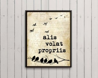 Instant download art print alis volat propriis, she flies with her own wings, art print, digital art print, inspirational quote