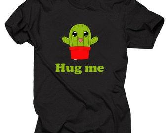 Hug Me Cactus T-Shirt Tee Shirt