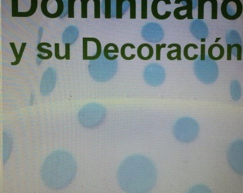Ebook: El Bizcocho Dominicano y su decoracion