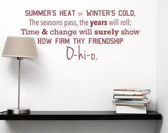 OSU - Carmen Ohio Decal - Summer's Heat or Winter's Cold The Seasons Pass the Years Will Roll How Firm Thy Friendship Ohio State University