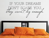 If Your Dreams Don't Scare You, They Aren't Big Enough vinyl wall decal lettering sticker quote art
